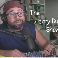 VIDEO: THE JERRY DUNCAN SHOW Episodes 1 & 2 Are Live! Photo