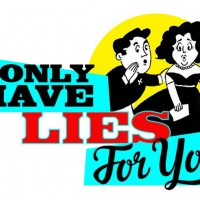 I ONLY HAVE LIES FOR YOU Season 3, Episode 2 Announced At The Laurie Beechman Theatre Photo