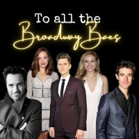 BWW Blog: To All the Broadway Baes Photo