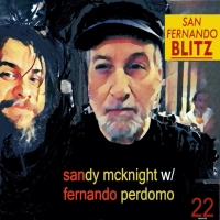 SANDY MCKNIGHT & FERNANDO PERDOMO Release Second EP 'San Fernando Blitz' Photo