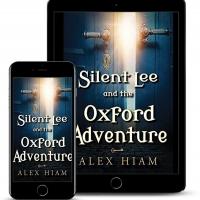 Alex Hiam Releases New YA Fantasy SILENT LEE AND THE OXFORD ADVENTURE Photo