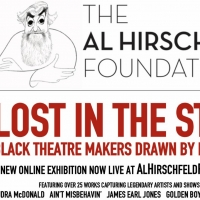 Al Hirschfeld Foundation Presents Online Exhibition LOST IN THE STARS: BLACK THEATRE  Photo
