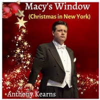 Anthony Kearns Releases New Song 'Macy's Window (Christmas In New York)' Album
