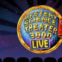 MYSTERY SCIENCE THEATER 3000 LIVE Comes to West Palm Beach