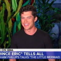 VIDEO: Graham Phillips on What it Was Like to Play Prince Eric in THE LITTLE MERMAID LIVE!