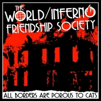 World/Inferno Friendship Society Unveil New Single From Upcoming LP Photo