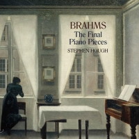Hyperion Records to Release Pianist Stephen Hough's BRAHMS: THE FINAL PIANO PIECES