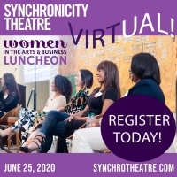 Synchronicity Theatre to Live-Stream 17th Annual Women in the Arts and Business Luncheon Photo