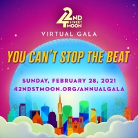 42nd Street Moon Announces 2021 Virtual Gala 'You Can't Stop The Beat' Photo