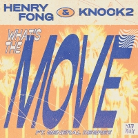 Henry Fong & Knock2 Turn the Heat Up with 'What's the Move' Photo