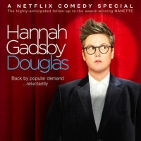 VIDEO: Netflix Releases the Trailer for HANNAH GADSBY: DOUGLAS
