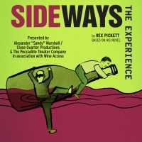 SIDEWAYS THE EXPERIENCE Begins Performances This Thursday Photo