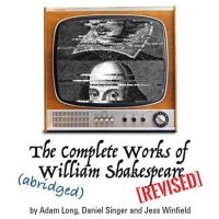 Conejo Players Theatre Presents THE COMPLETE WORKS OF WILLIAM SHAKESPEARE (ABRIDGED) [REVI Photo
