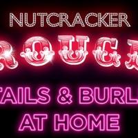Company XIV Announces Nutcracker Rouge Cocktails & Burlesque At Home Photo