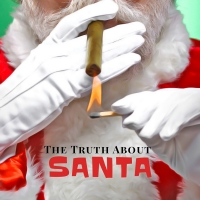THE TRUTH ABOUT SANTA Comes to BLK BOX PHX Photo