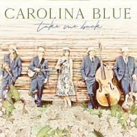 Billy Blue Records Announces New Focus Track from Carolina Blue 'Raining In Roanoke' Photo