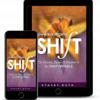 Stacey Ruth Releases New Self-Help Book OWN YOUR OWN SHIFT Photo