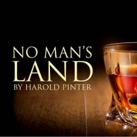 NO MAN'S LAND Comes to Worthing's Connaught Theatre