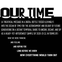 The Suffolk University Theatre Department Presents OUR TIME- A VIRTUAL TIME CAPSULE Photo