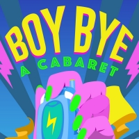 NCO Creations Presents BOY BYE Cabaret Livestream Photo