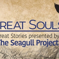 The Seagull Project Releases Third Episode in Their GREAT SOULS: GREAT STORIES Podcas Photo