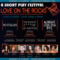 At Home Artists Project Presents Short PlayFest: LOVE ON THE ROCKS Photo