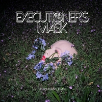 Executioner's Mask to Release DESPAIR ANTHEMS