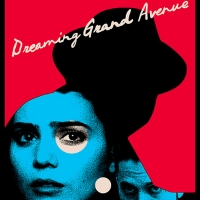 DREAMING GRAND AVE Arrives on VOD May 25 Photo