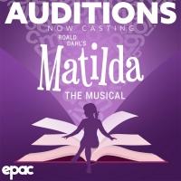 MATILDA: THE MUSICAL Casting Underway at Ephrata Performing Arts Center Photo