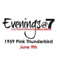 Evenings@7 Presents 1959 PINK THUNDERBIRD Photo