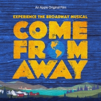 BWW Review: COME FROM AWAY on Apple TV+ is a Celebration of Humanity and Broadway Album