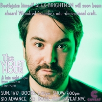 Alex Brightman Will Appear On THE VIOLET HOUR: A LATE-NIGHT SHOW FROM ANOTHER DIMENSION