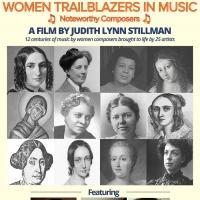 Judith Lynn Stillman's WOMEN TRAILBLAZERS IN MUSIC Film Premiere & Concert to Take Place a Photo