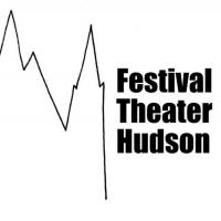Festival Theater Hudson Announces Inaugural 2021-2022 Season Photo