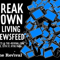 The Revival Presents BREAKDOWN: A LIVING NEWSFEED