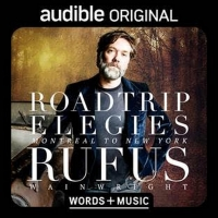 Rufus Wainwright's Audible Original Premieres Thursday, Nov. 5 Photo