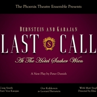 The Phoenix Theatre Ensemble to Present a Staged Reading of Peter Danish's LAST CALL (AT THE HOTEL SACHER WIEN)