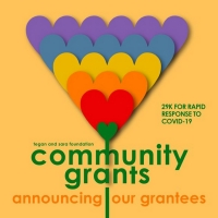 Tegan and Sara Foundation Announces Recipients Of First Community Grants Photo