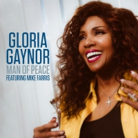 Gloria Gaynor to Celebrate World Peace Day with Release of New Single 'Man of Peace'
