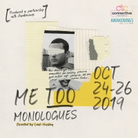 Connective Theatre Company Presents ME TOO MONOLOGUES