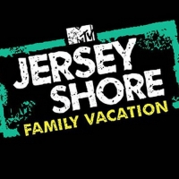 JERSEY SHORE FAMILY VACATION Returns on Thursday, February 27th