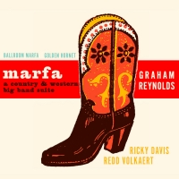 Graham Reynolds Announces New Album MARFA: A COUNTRY & WESTERN BIG BAND SUITE Photo