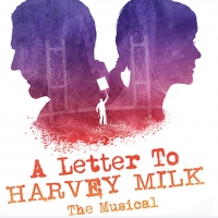 Get $10 tix to A Letter To Harvey Milk! Photo