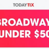 Get Broadway Tickets for Under $50 with TodayTix
