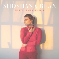 LISTEN: Shoshana Bean Releases Original Christmas Song 'We Still Have Christmas' Photo