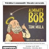 BWW Review: ALMIGHTY BOB at Wichita Community Theatre