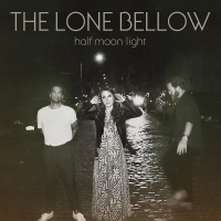 The Lone Bellow Announces New Album & Shares First Single Photo
