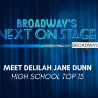 Meet the Next on Stage Top 15 Contestants - Delilah Jane Dunn