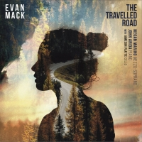 Ravello Records Announces Release Date for Evan Mack's THE TRAVELLED ROAD Album Photo