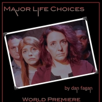 EMH Productions & The Artist's Collective Present MAJOR LIFE CHOICES Photo